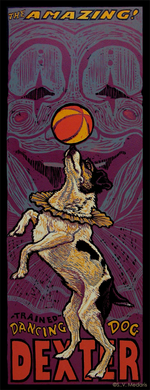 Dexter as circus dog, in style of old-fashioned circus poster